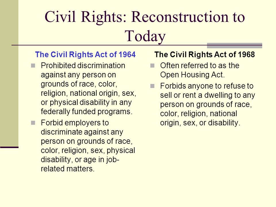 Civil Rights: Reconstruction to Today