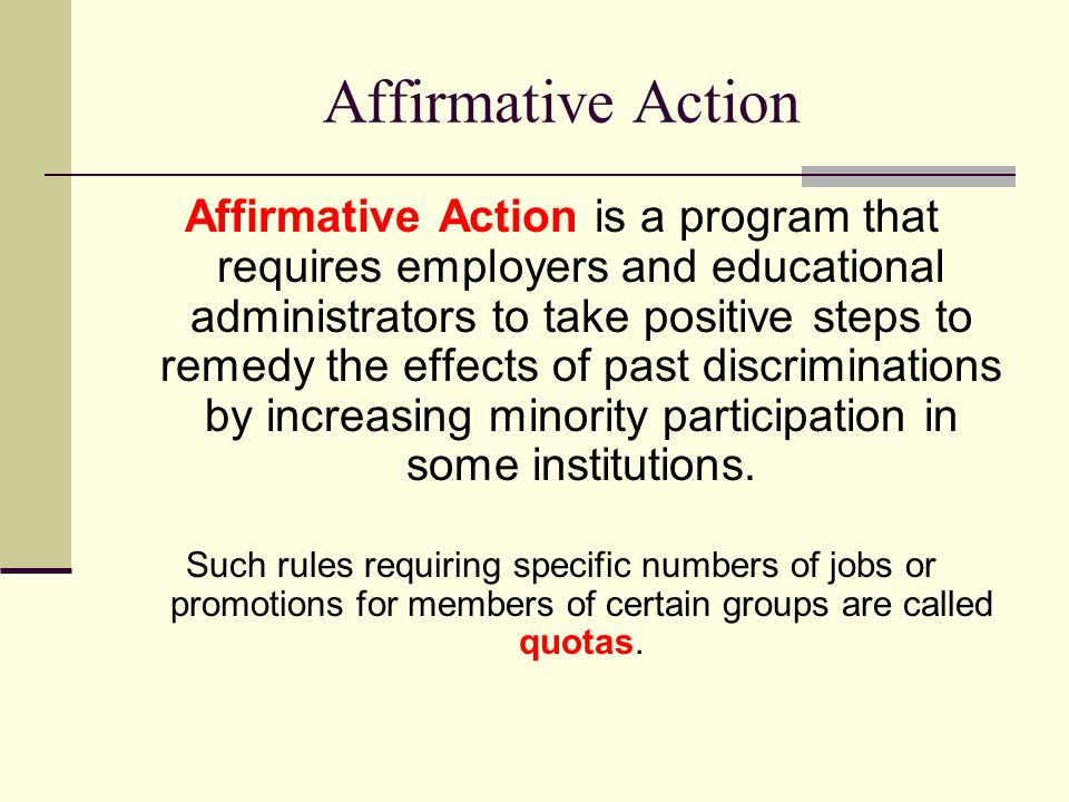 Affirmative Action: A Program Of Positive Action