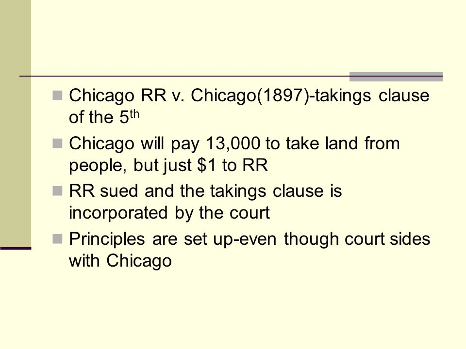 Chicago RR v. Chicago(1897)-takings clause of the 5th