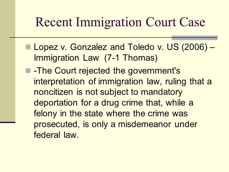 Recent Immigration Court Case
