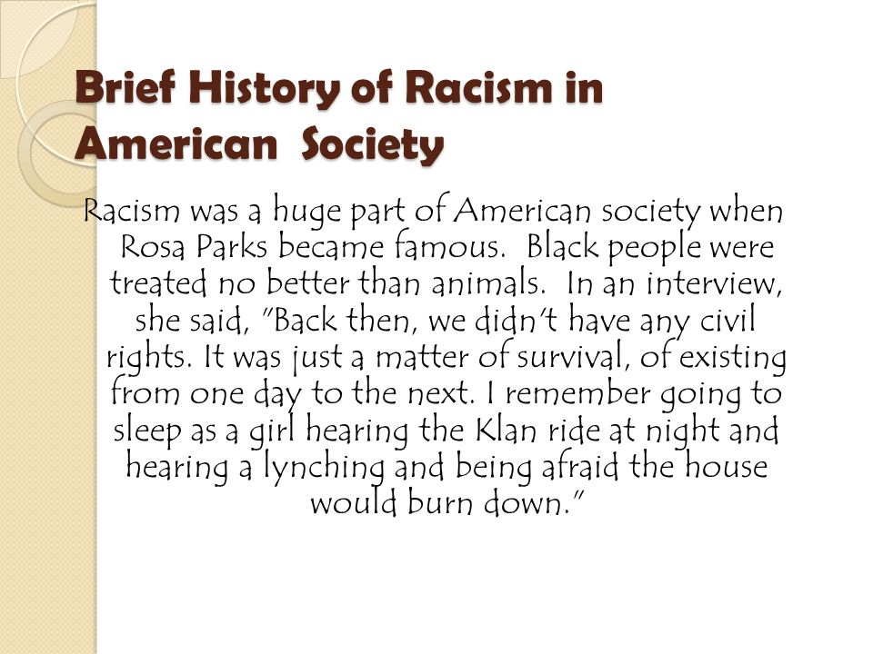 Brief History of Racism in American Society