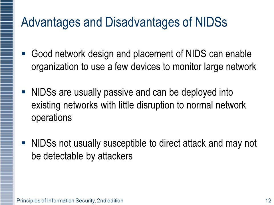 Advantages and Disadvantages of NIDSs