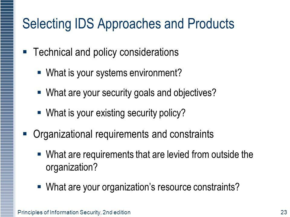 Selecting IDS Approaches and Products