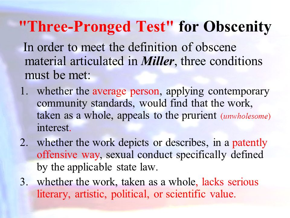 Three-Pronged Test for Obscenity
