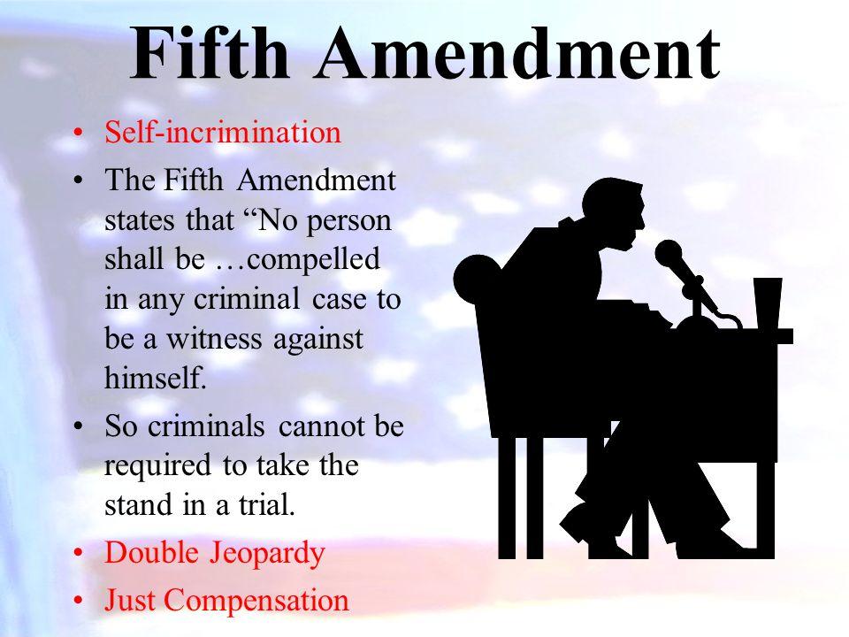 Fifth Amendment Self-incrimination