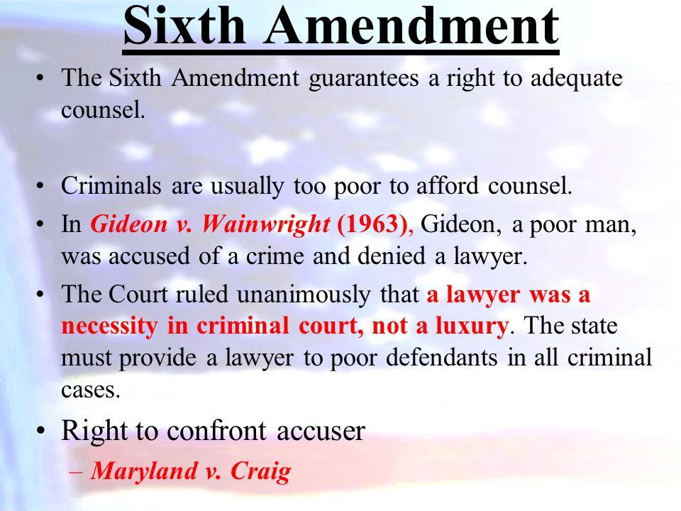 Sixth Amendment Right to confront accuser
