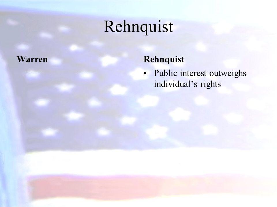 Rehnquist Warren Rehnquist