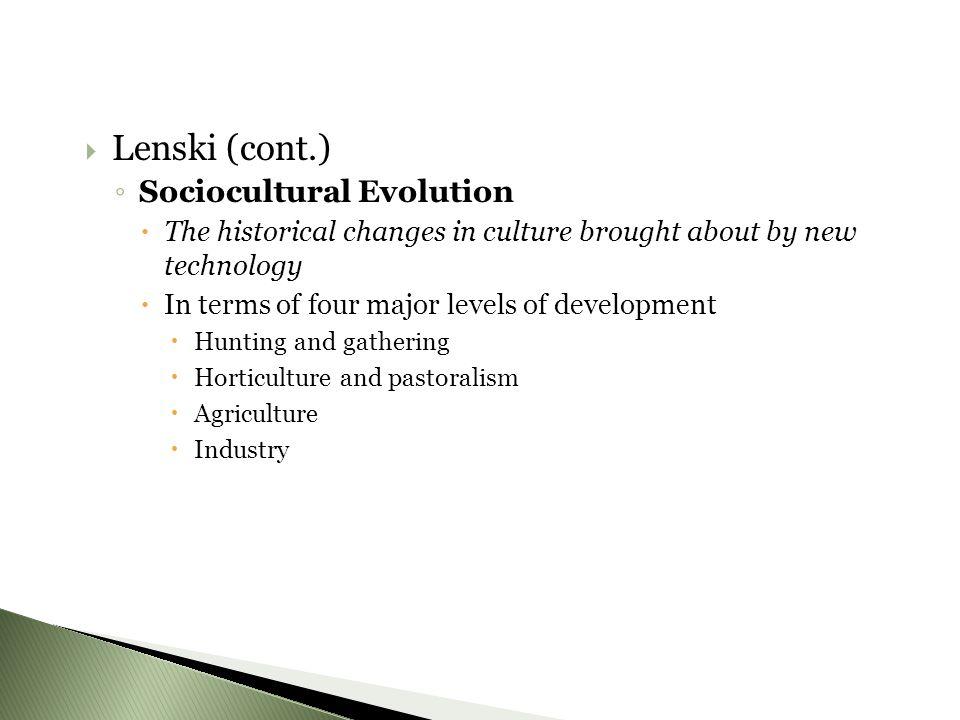 Lenski (cont.) Sociocultural Evolution