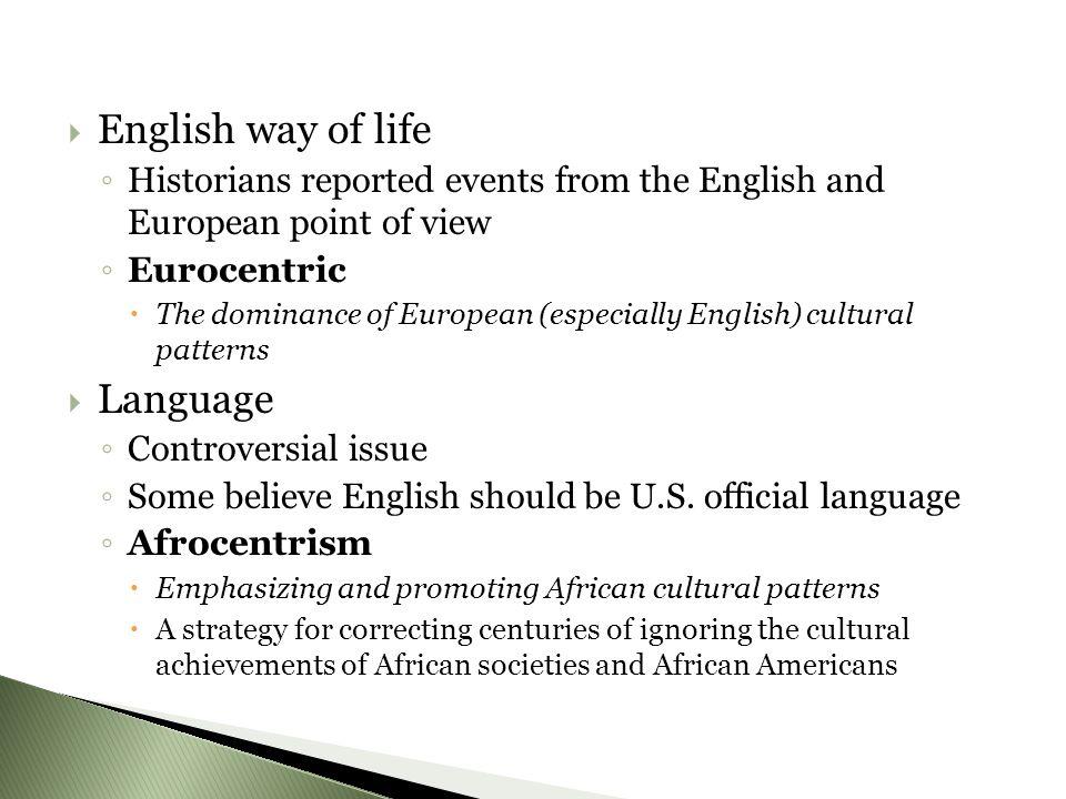 English way of life Language