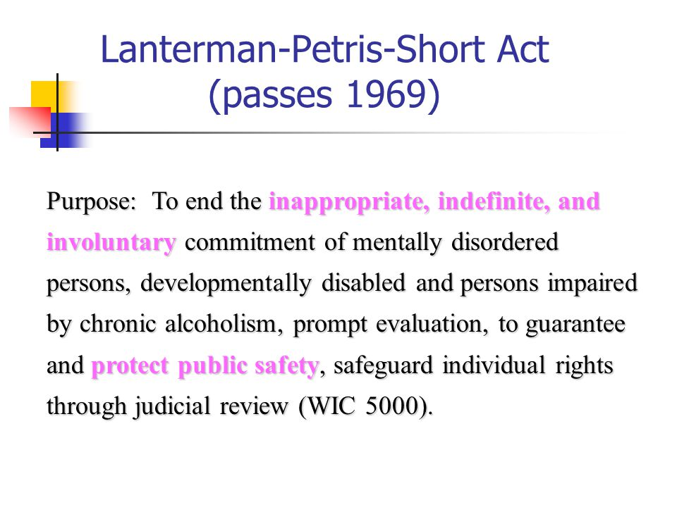 Lanterman-Petris-Short Act (passes 1969)