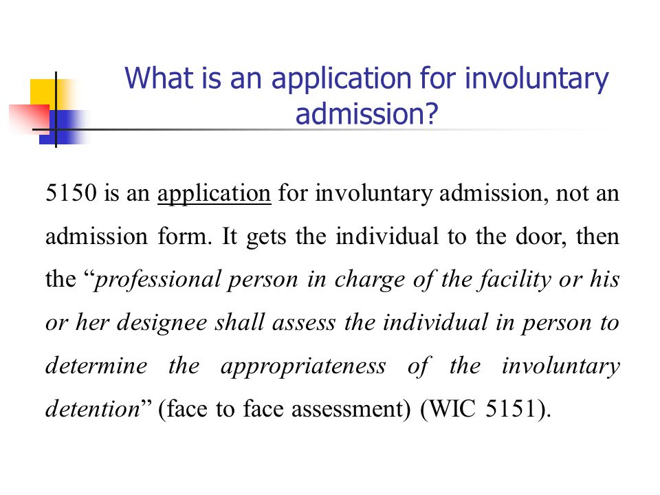 What is an application for involuntary admission