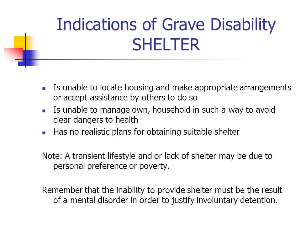 Indications of Grave Disability SHELTER