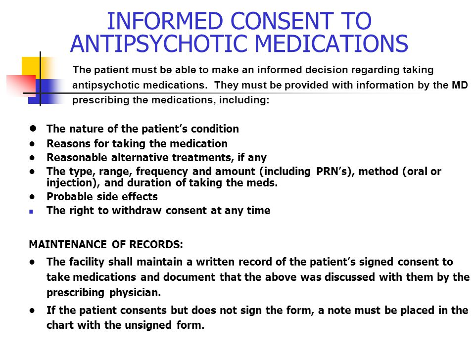 INFORMED CONSENT TO ANTIPSYCHOTIC MEDICATIONS