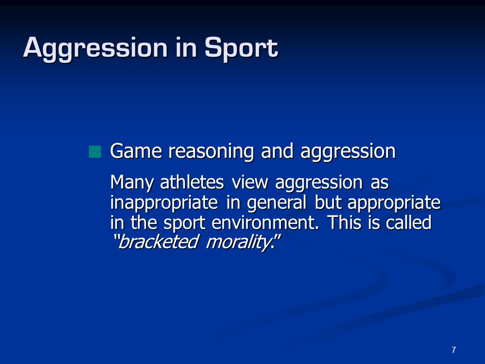 Aggression in Sport Game reasoning and aggression