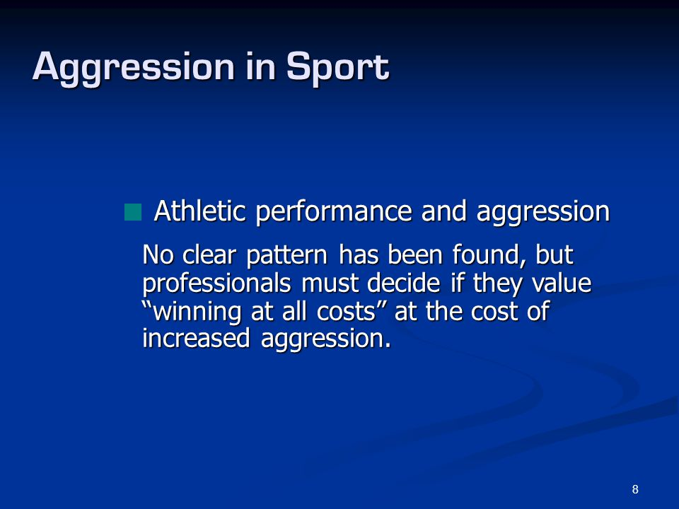Aggression in Sport Athletic performance and aggression