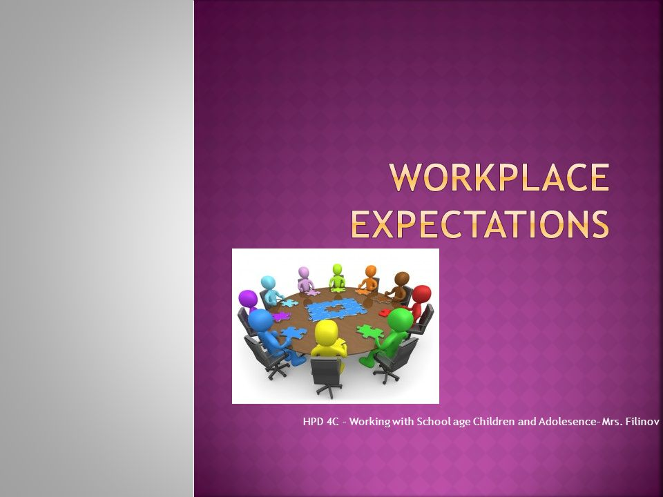 Workplace Expectations