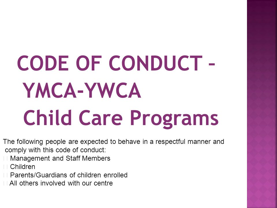 CODE OF CONDUCT – YMCA-YWCA Child Care Programs