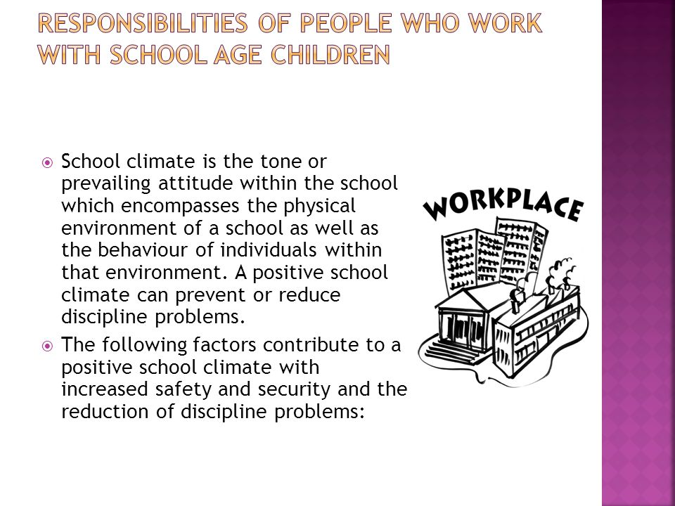 Responsibilities of people who work with school age children