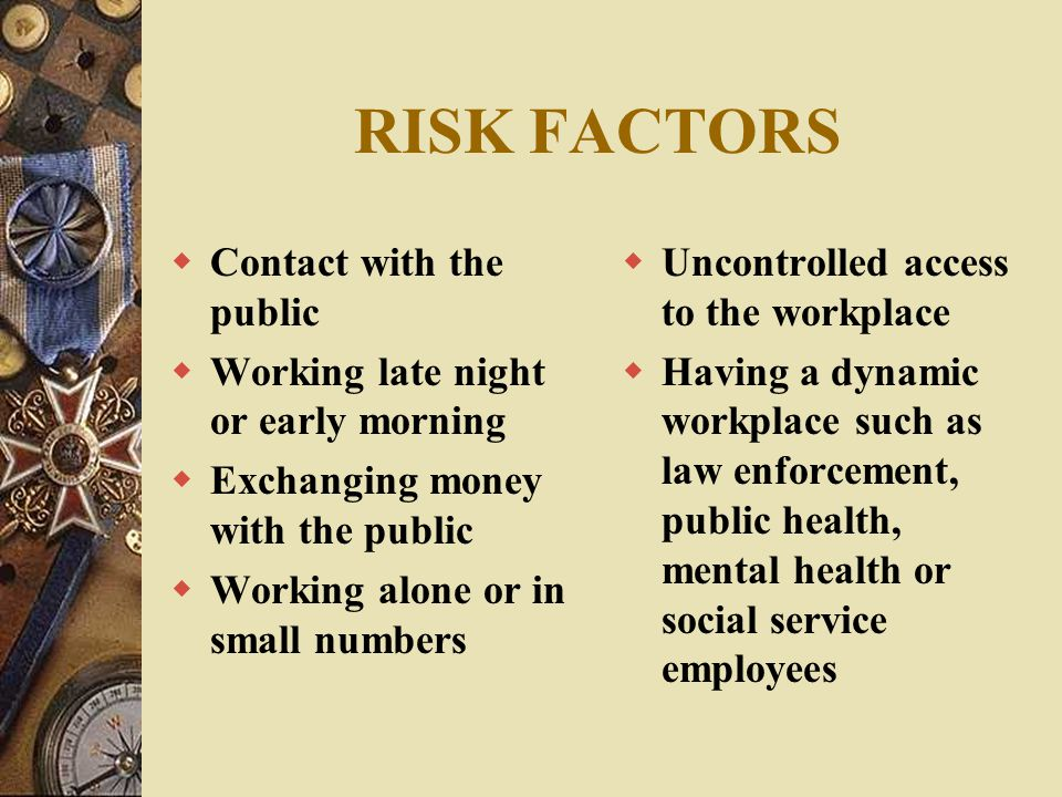 RISK FACTORS Contact with the public