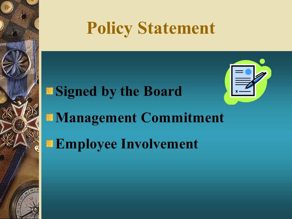 Policy Statement Signed by the Board Management Commitment