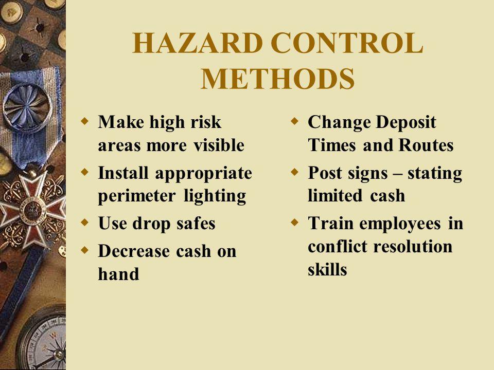 HAZARD CONTROL METHODS