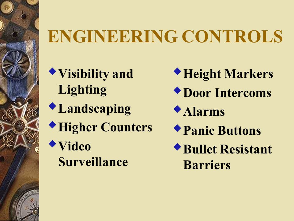 ENGINEERING CONTROLS Visibility and Lighting Landscaping