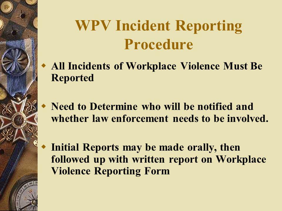 WPV Incident Reporting Procedure