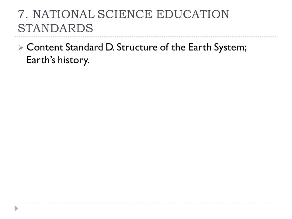 7. NATIONAL SCIENCE EDUCATION STANDARDS