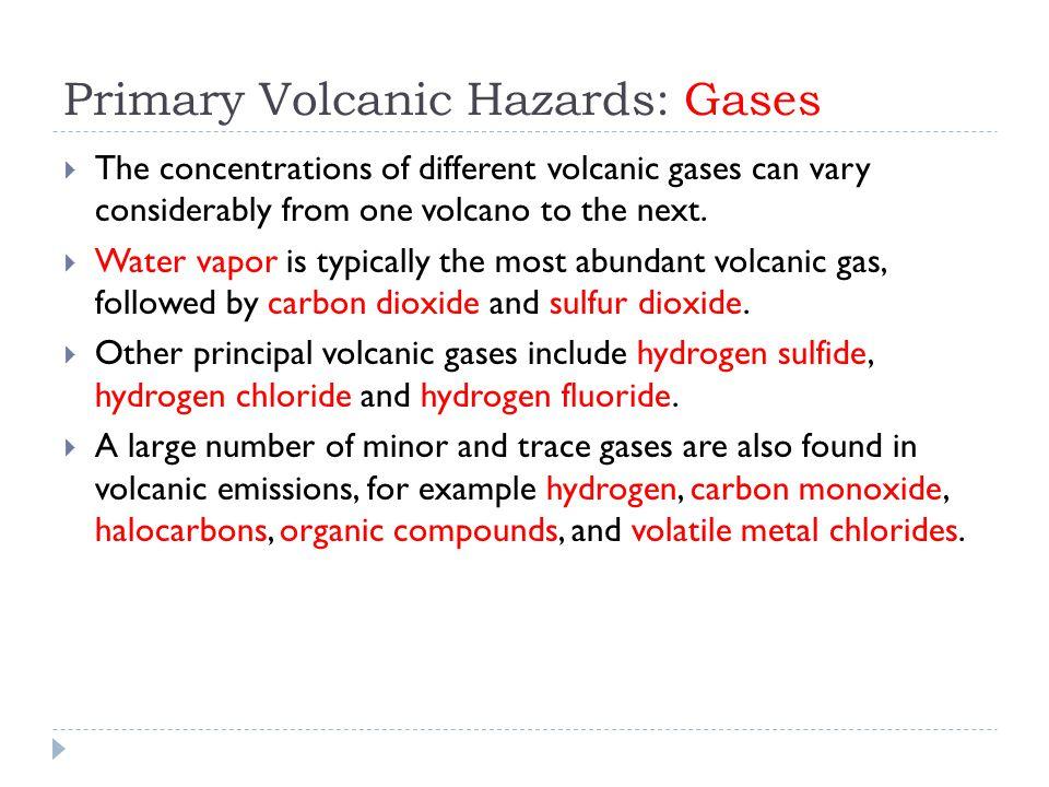 Primary Volcanic Hazards: Gases