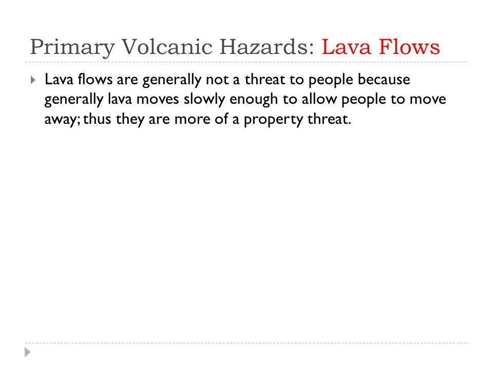 Primary Volcanic Hazards: Lava Flows