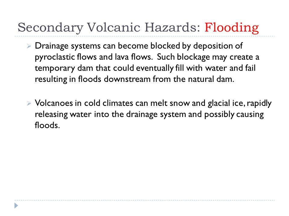 Secondary Volcanic Hazards: Flooding