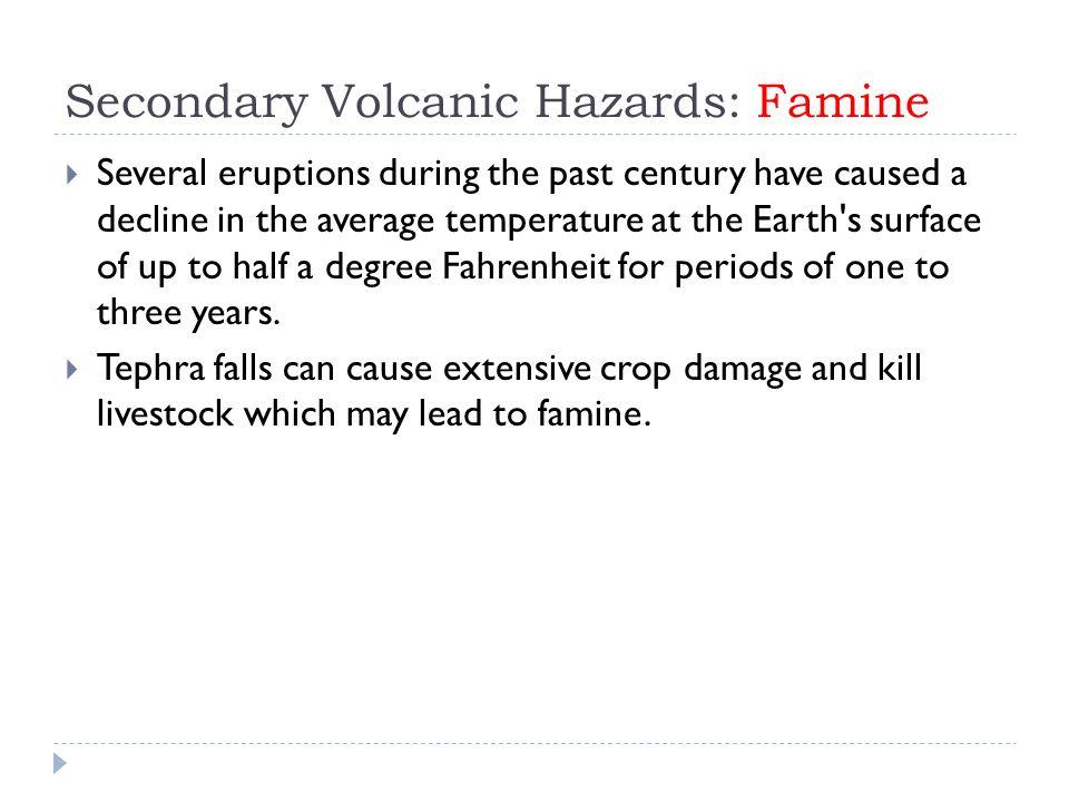 Secondary Volcanic Hazards: Famine