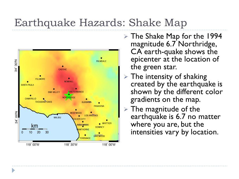 Earthquake Hazards: Shake Map