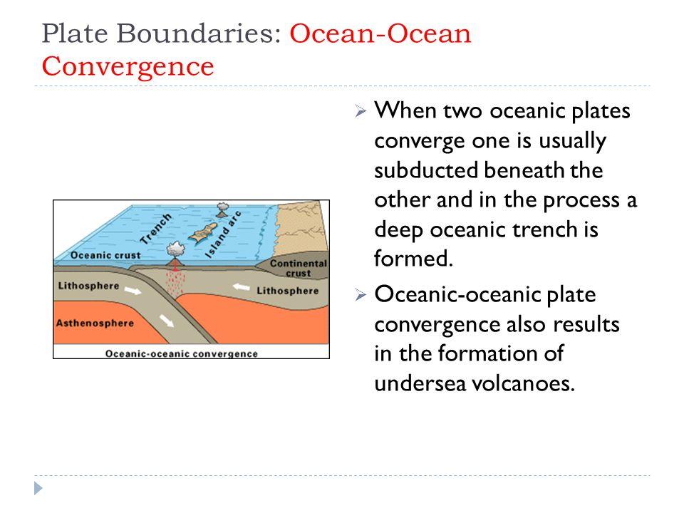 Plate Boundaries: Ocean-Ocean Convergence