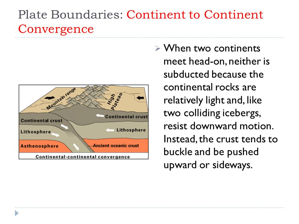 Plate Boundaries: Continent to Continent Convergence