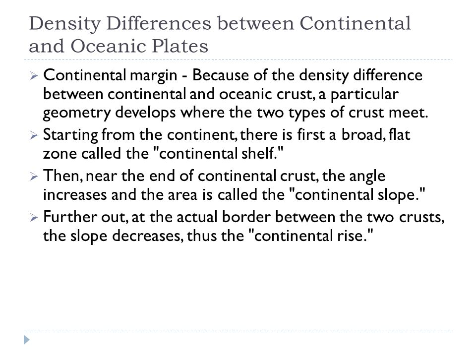 Density Differences between Continental and Oceanic Plates