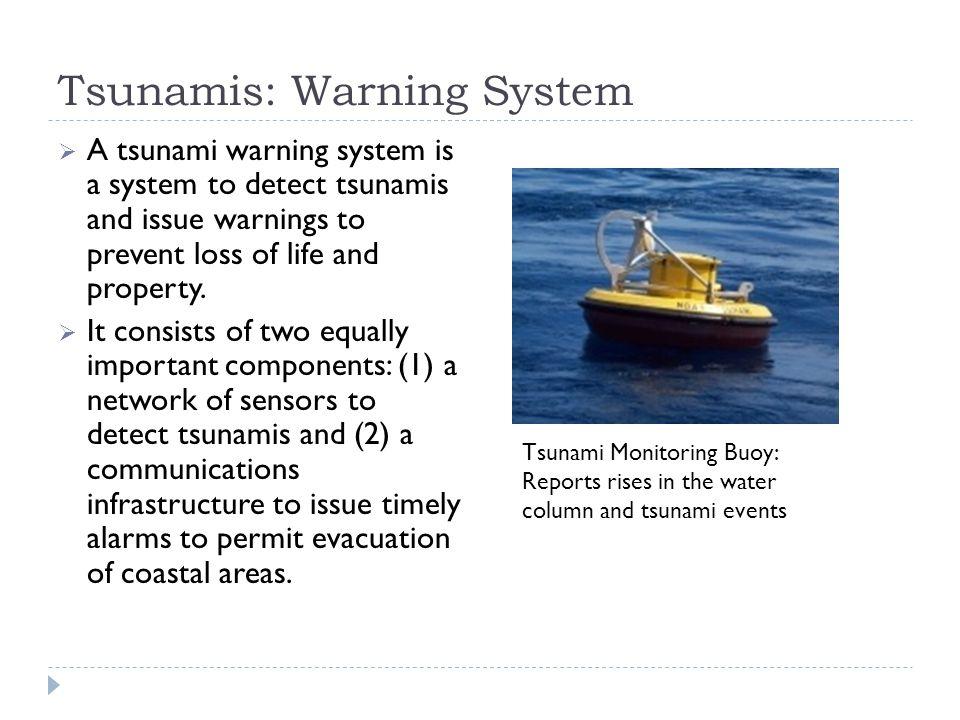 Tsunamis: Warning System