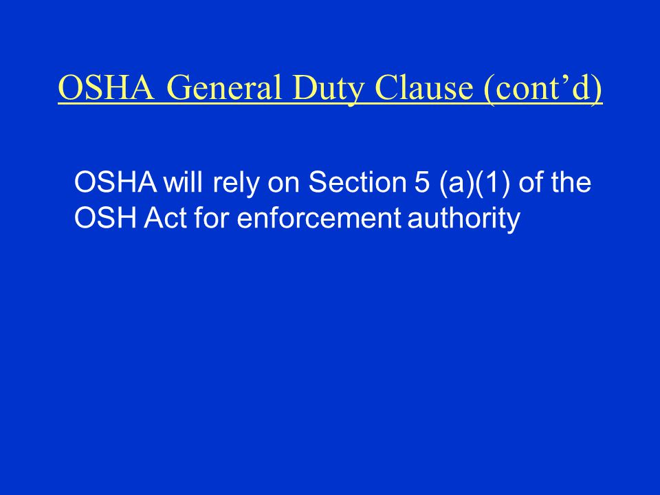 OSHA General Duty Clause (cont'd)
