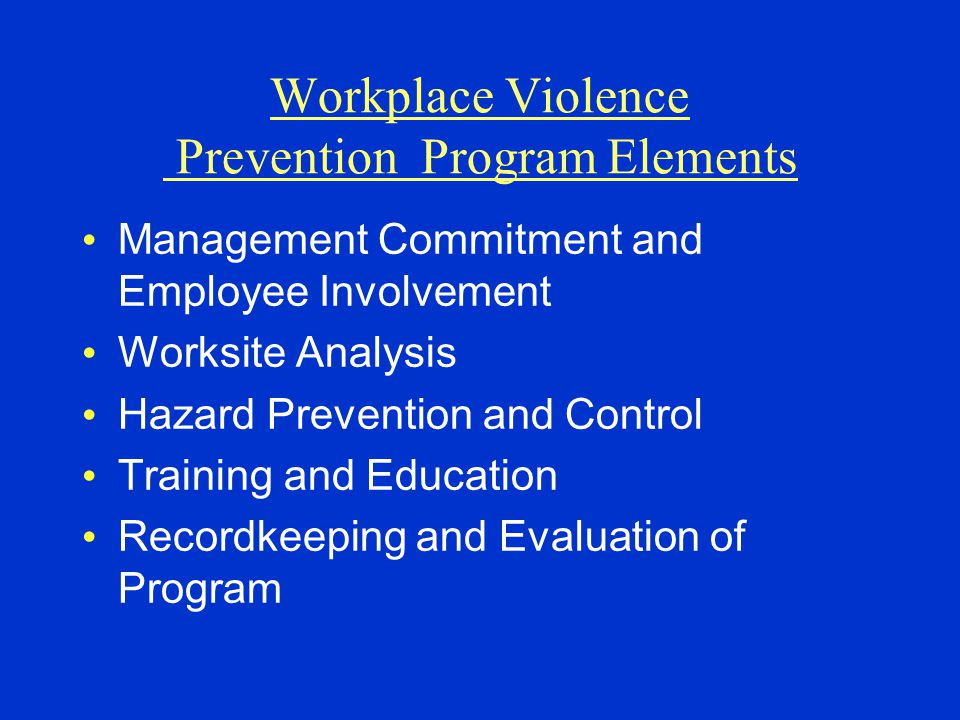 Workplace Violence Prevention Program Elements
