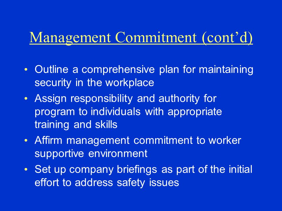Management Commitment (cont'd)