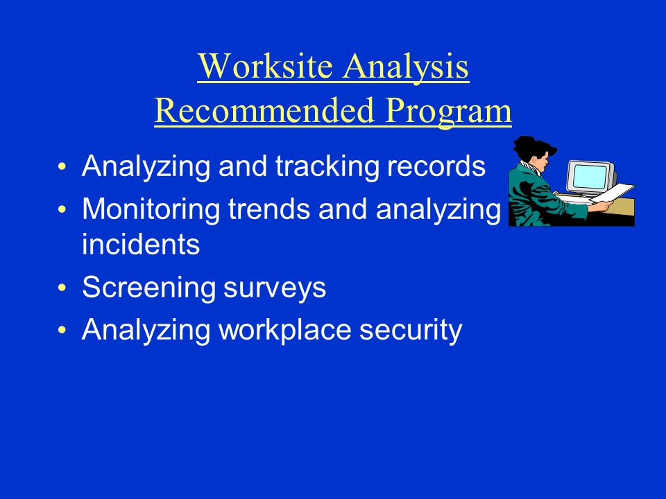 Worksite Analysis Recommended Program