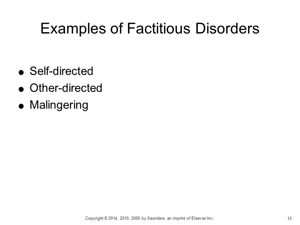 Examples of Factitious Disorders