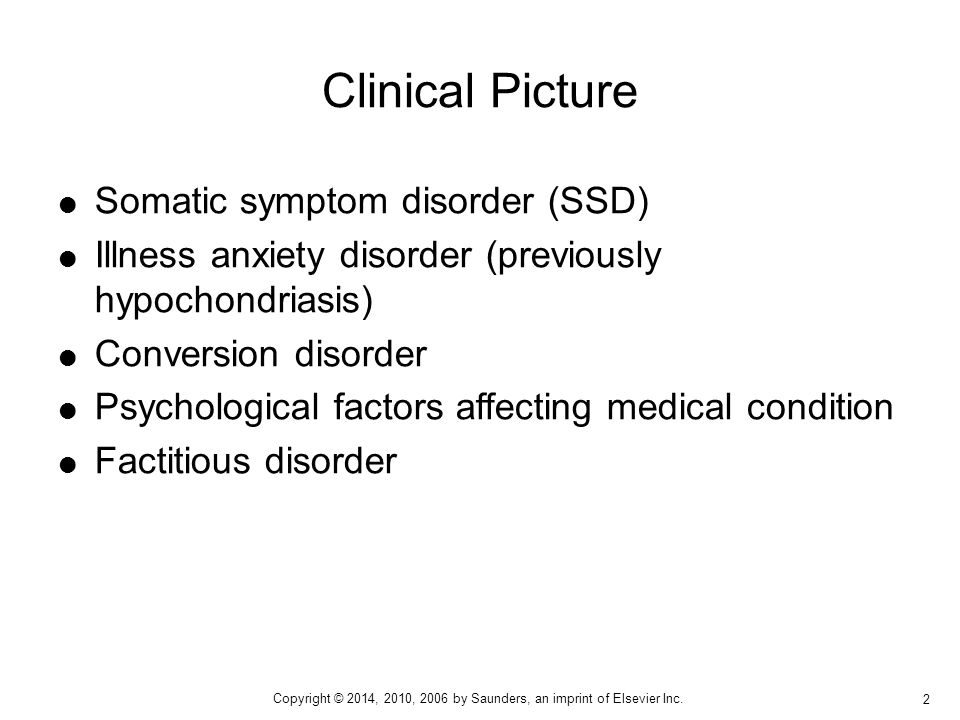 Clinical Picture Somatic symptom disorder (SSD)