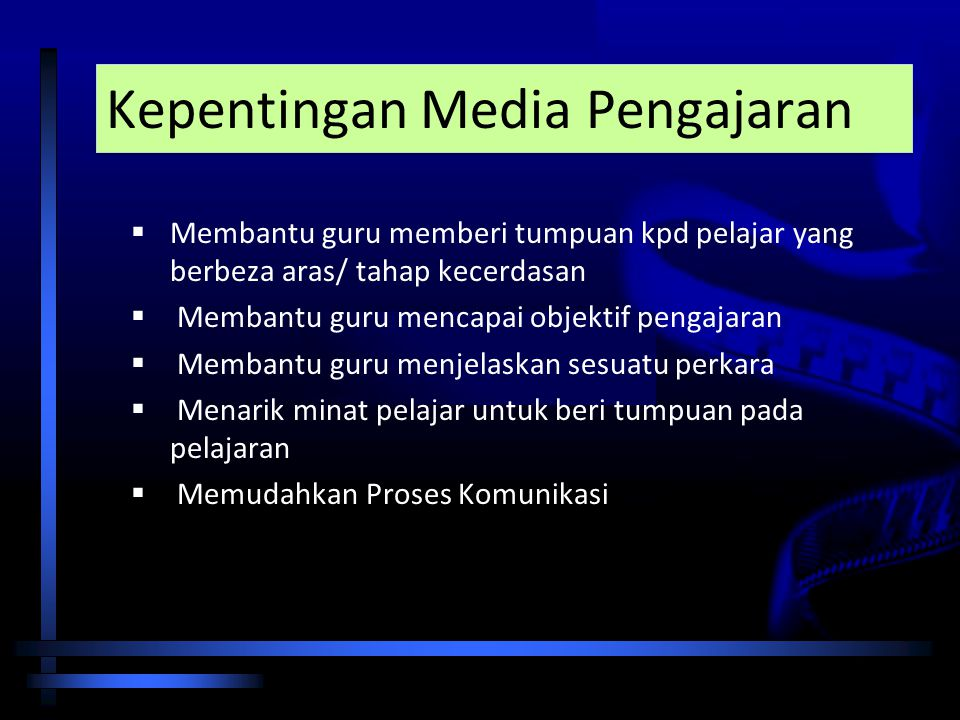 Kepentingan Media Pengajaran