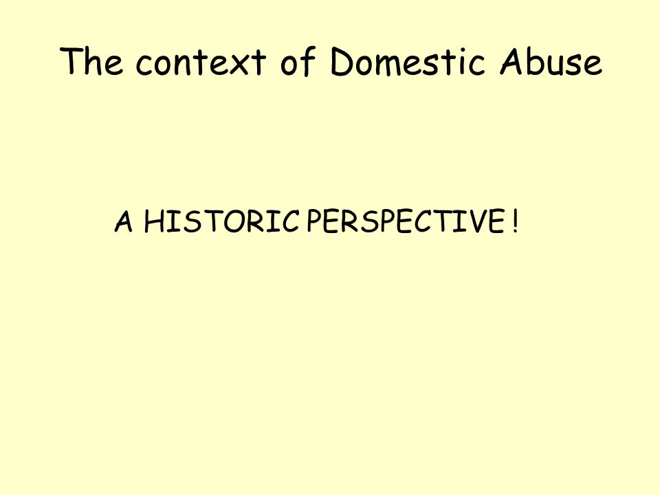 The context of Domestic Abuse