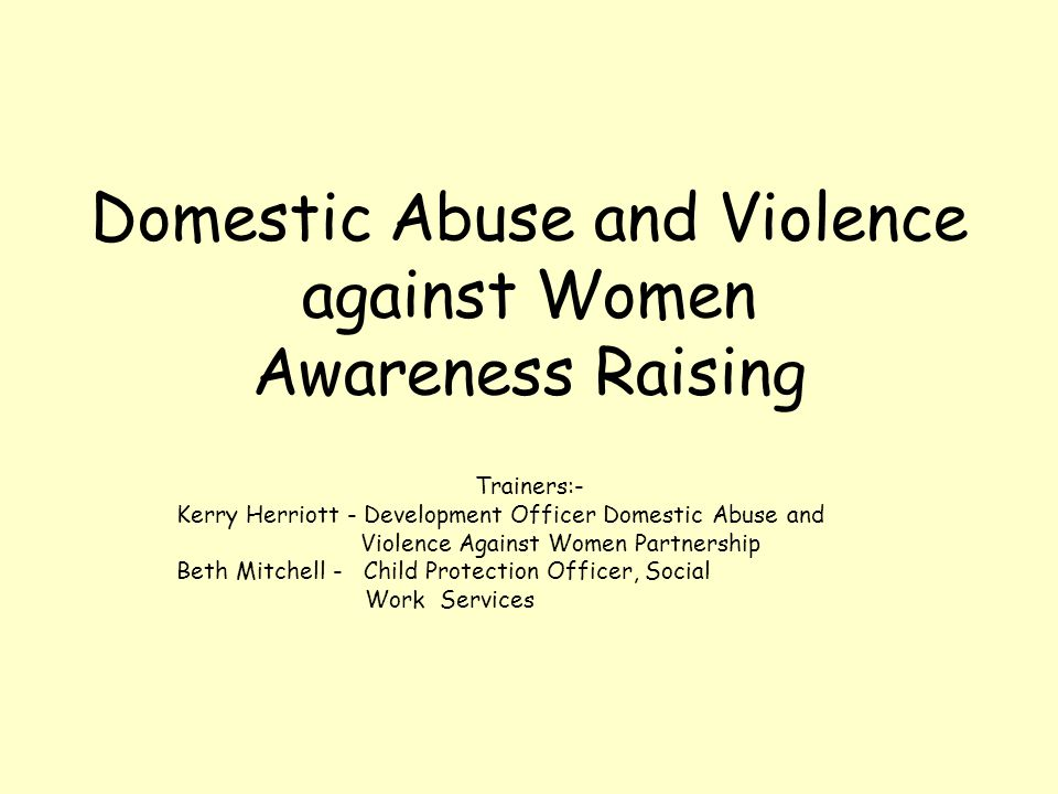 Domestic Abuse and Violence against Women Awareness Raising