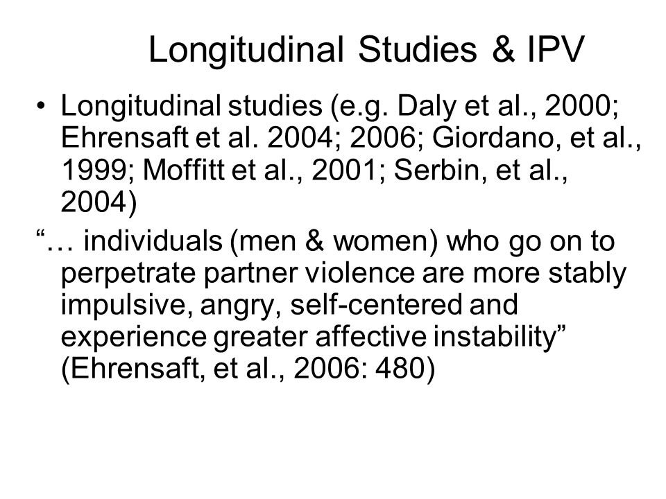 Longitudinal Studies & IPV