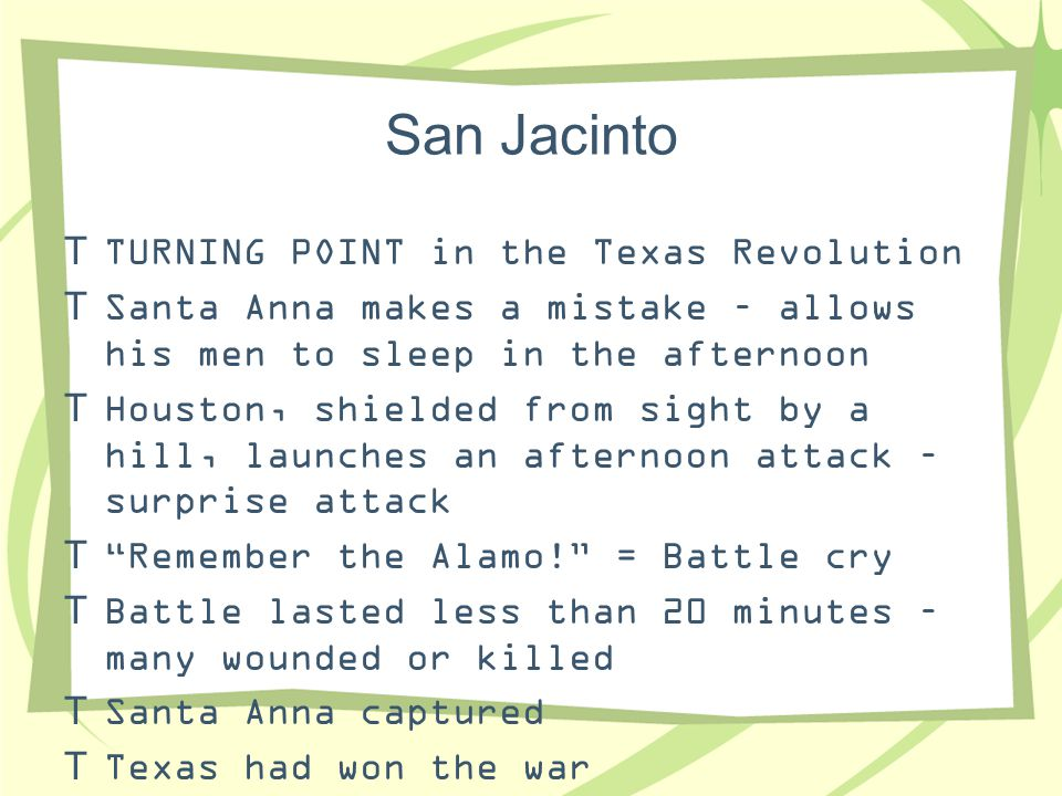 San Jacinto TURNING POINT in the Texas Revolution