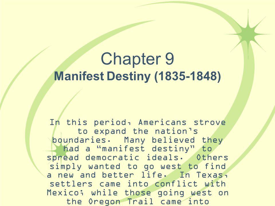 Chapter 9 Manifest Destiny (1835-1848)