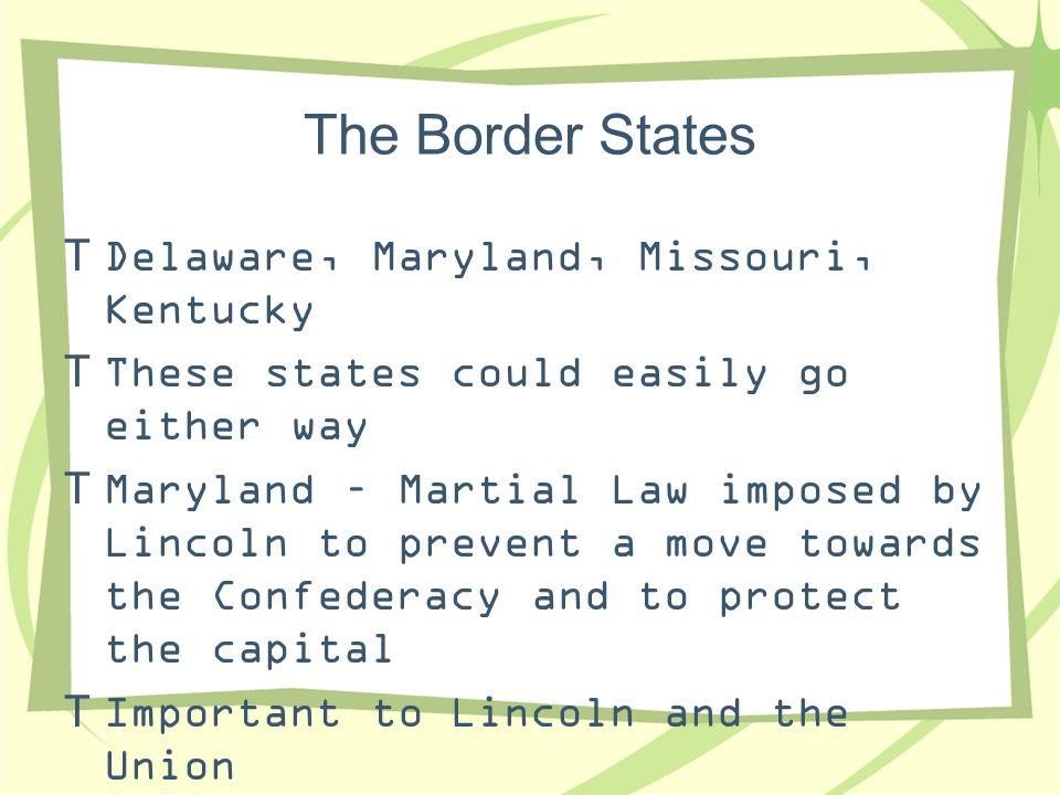 The Border States Delaware, Maryland, Missouri, Kentucky